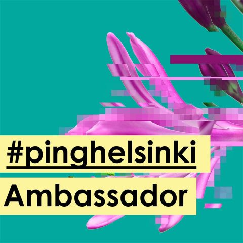 PING Helsinki Ambassador